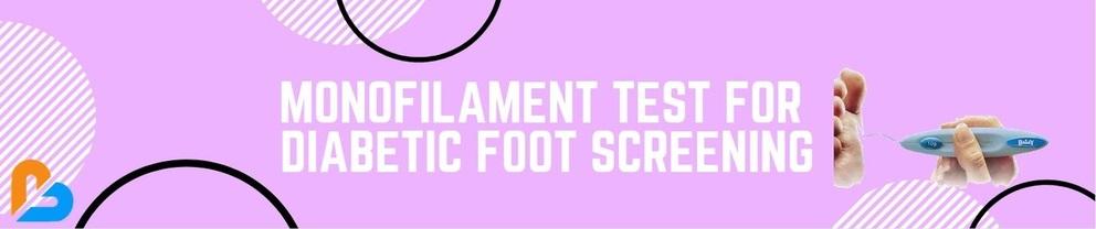 Monofilament Test for Diabetic Foot Screening